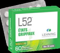 Lehning L52 Comprimés Orodispersibles Plq Pvc/pvdc/alu/60 à Chelles